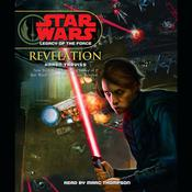 Star Wars: Legacy of the Force: Revelation by  Karen Traviss audiobook