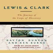 Lewis & Clark by  Ken Burns audiobook