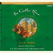 No Castles Here by  A. C. E. Bauer audiobook