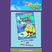 Spongebob Squarepants #1: Tea at the Treedome by  Annie Auerbach audiobook