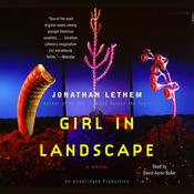 Girl in Landscape by  Jonathan Lethem audiobook
