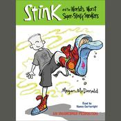 Stink and the World's Worst Super-Stinky Sneakers (Book #3) by  Megan McDonald audiobook