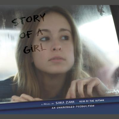 Story of a Girl by Sara Zarr audiobook