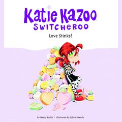 Katie Kazoo, Switcheroo #15: Love Stinks!