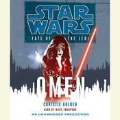 Star Wars: Fate of the Jedi: Omen by  Christie Golden audiobook