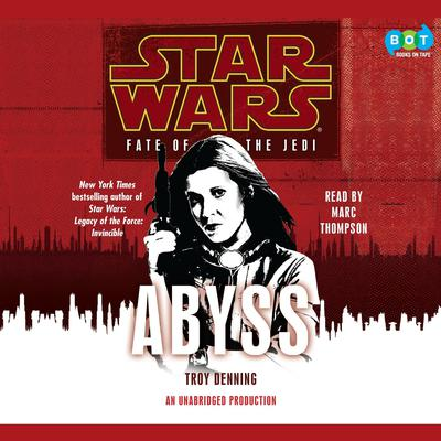 Abyss: Star Wars (Fate of the Jedi) by Troy Denning audiobook