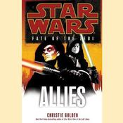 Allies: Star Wars (Fate of the Jedi) by  Christie Golden audiobook