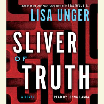 Sliver of Truth by Lisa Unger audiobook