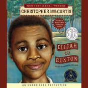 Elijah of Buxton by  Christopher Paul Curtis audiobook