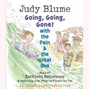 Going, Going, Gone! with the Pain and the Great One by  Judy Blume audiobook
