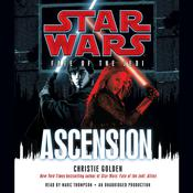 Ascension: Star Wars (Fate of the Jedi) by  Christie Golden audiobook