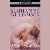 A Woman's Worth by  Marianne Williamson audiobook