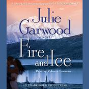 Fire and Ice by  Julie Garwood audiobook