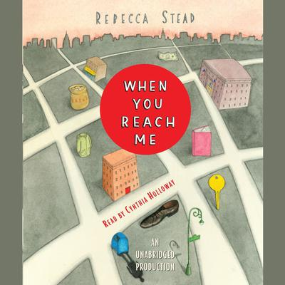 When You Reach Me by Rebecca Stead audiobook