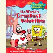 SpongeBob Squarepants #4: The World's Greatest Valentine by  Terry Collins audiobook