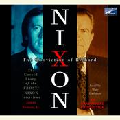 The Conviction of Richard Nixon by  James Reston Jr. audiobook