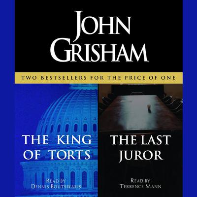 The King of Torts / The Last Juror by John Grisham audiobook