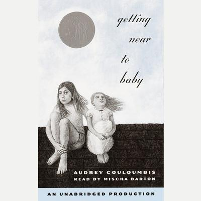 Getting Near to Baby by Audrey Couloumbis audiobook
