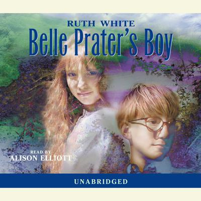 Belle Prater's Boy by Ruth White audiobook