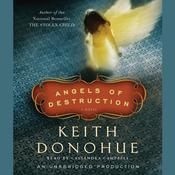 Angels of Destruction by  Keith Donohue audiobook