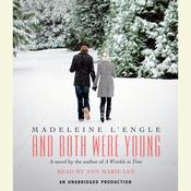 And Both Were Young by  Madeleine L'Engle audiobook