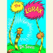 The  Lorax by  Dr. Seuss audiobook