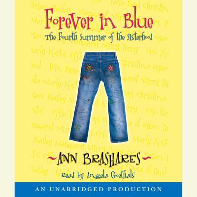 Forever in Blue: The Fourth Summer of the Sisterhood by Ann Brashares audiobook