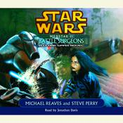 Star Wars: Medstar I: Battle Surgeons by  Steve Perry audiobook