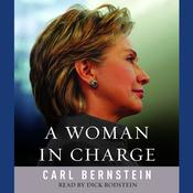 A Woman in Charge by  Carl Bernstein audiobook