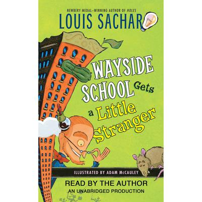 Wayside School Gets a Little Stranger by Louis Sachar audiobook