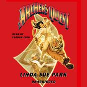 Archer's Quest by  Linda Sue Park audiobook