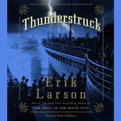 Thunderstruck by Erik Larson audiobook