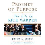 Prophet of Purpose by  Jeffery L. Sheler audiobook