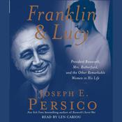 Franklin and Lucy by  Joseph E. Persico audiobook