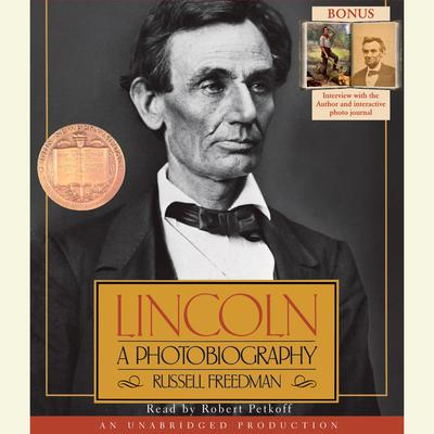 Lincoln: A Photobiography by Russell Freedman audiobook