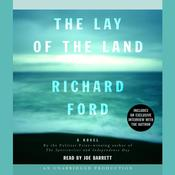 The Lay of the Land by  Richard Ford audiobook