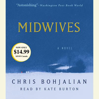 Midwives by Chris Bohjalian audiobook