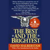 The Best and the Brightest by  David Halberstam audiobook