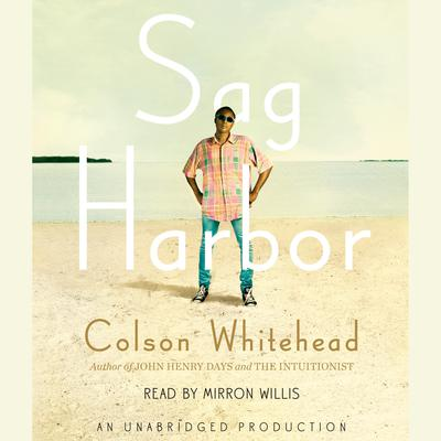 Sag Harbor by Colson Whitehead audiobook