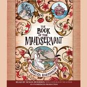The Book of the Maidservant by  Rebecca Barnhouse audiobook