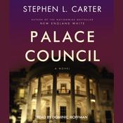 Palace Council by  Stephen L. Carter audiobook