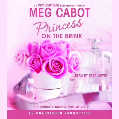 The Princess Diaries, Volume VIII: Princess on the Brink by Meg Cabot audiobook