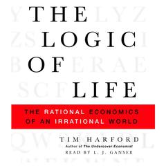 The Logic of Life by Tim Harford audiobook