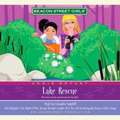 Beacon Street Girls #6: Lake Rescue by  Annie Bryant audiobook