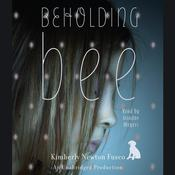 Beholding Bee by  Kimberly Newton Fusco audiobook