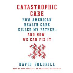 Catastrophic Care
