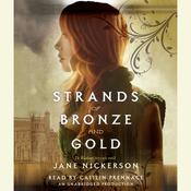 Strands of Bronze and Gold by  Jane Nickerson audiobook