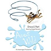 Aces Wild by  Erica S. Perl audiobook