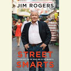 Street Smarts by Jim Rogers audiobook