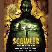 Scowler by  Daniel Kraus audiobook